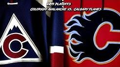2019 Playoff Preview - Calgary Flames vs Colorado Avalanche