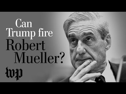 Opinion | Trump can fire Mueller, but that won't get rid of the Russia investigation