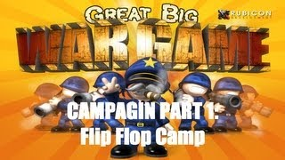 Great Big War Game Campaign - Mission 1 - Flip Flop Camp