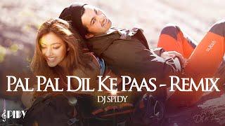 Pal Pal Dil Ke Paas - Remix - DJ Spidy | Pal pal dil ke paas