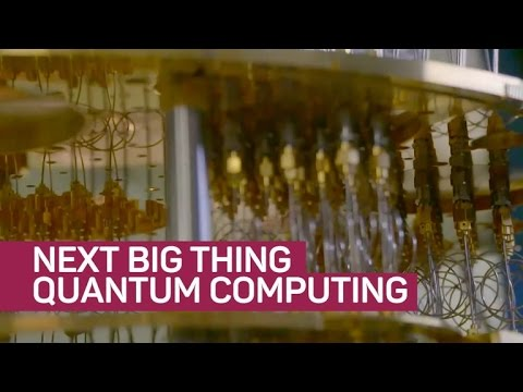 Quantum computers will blow your mind (The Next Big Thing)