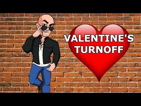 Valentine's Day Turnoff [2019]