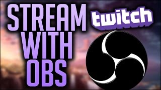 How To STREAM on TWITCH TV using OBS(2016 UPDATE)