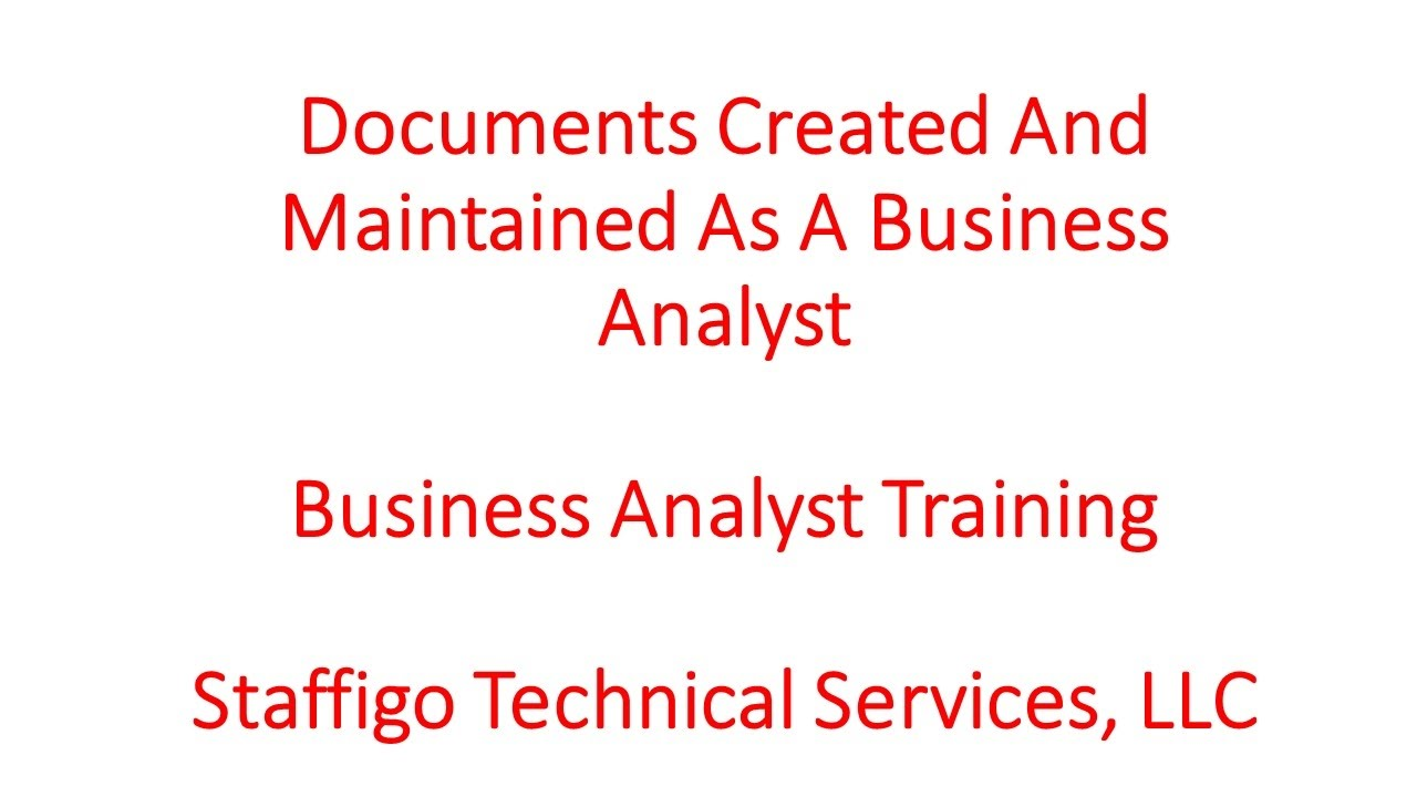Documents Created And Maintained As A Business Analyst YouTube - Business analyst documents