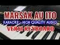 Karaoke Mantap Lagu Batak Marsak Au Ito - Versi Keyboard - HQ
