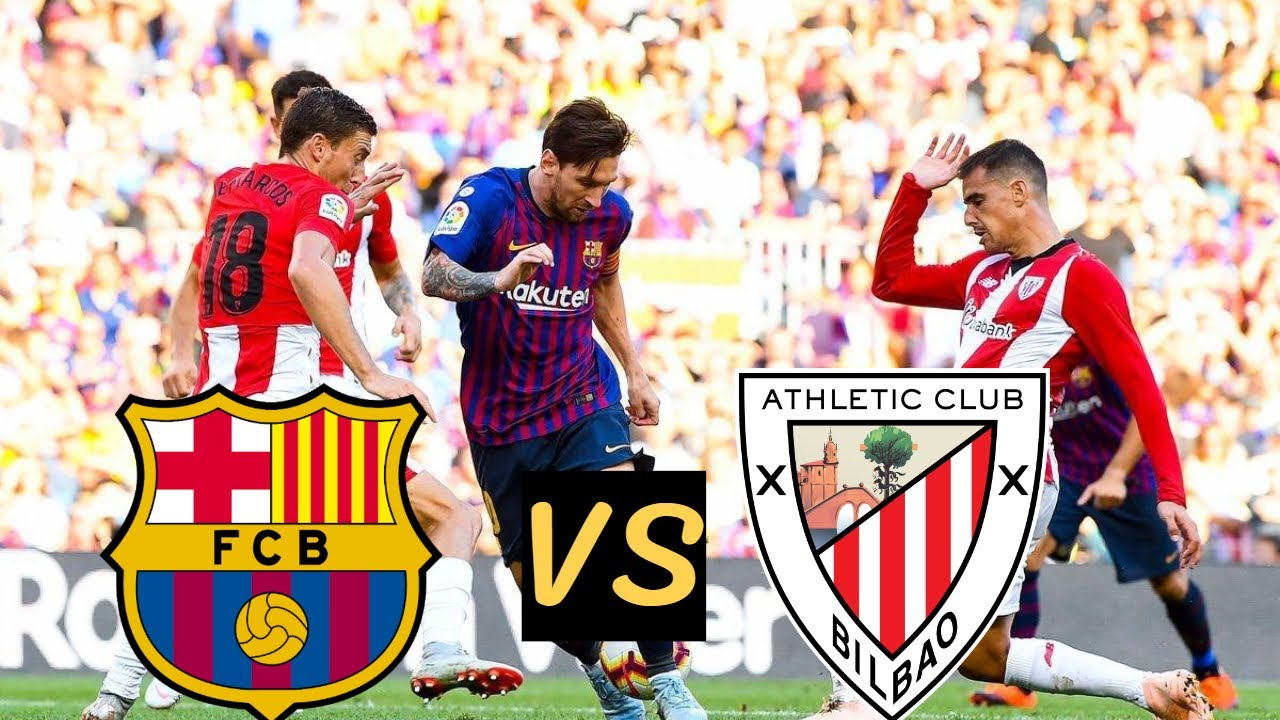 FC barcelona vs athletic bilbao Lineups, Live Streaming ...