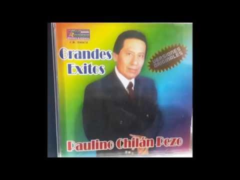 CRUEL ENGANO - PAULINO CHILAN PEZO
