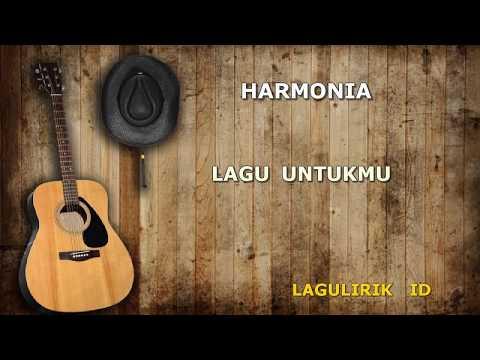 Harmonia - Lagu Untukmu (Lagu Lirik ID)