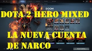 My DotA 2 Hero Mixed Sets/ Cuenta de futuro narco 30/10/2018