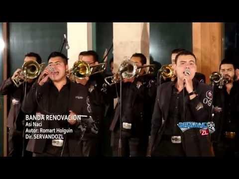 Banda Renovacion - Asi Naci (En Vivo 2016)