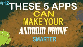 5 Most Outstanding Android Apps That You Must Install 11  Technowarpro   5 Powerful Android Apps