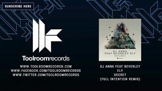 DJ Anna Feat Beverley Ely - Secret - Full Intention Remix
