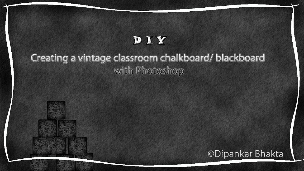 Tutorial for creating vintage style school chalkboard blackboard ...