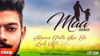 Maa (Lyrical Video) | Lovenoor | Punjabi Lyrical Songs | Speed Records