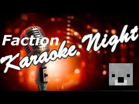 Faction Karaoke Night