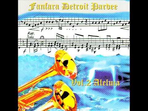 Aleluiabrass Volume 2 Aleluia FANFARA DETROIT PARDEE