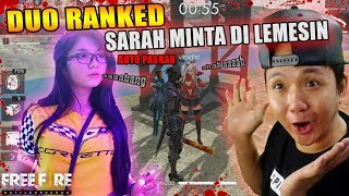 Download Video SARAH VILOID MINTA DI LEMESIN AUTO PASRAH GUA DI DUO RANKED - GARENA FREE FIRE MP3 3GP MP4