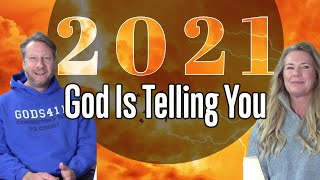 What God Is Telling Us For The New Year 2021