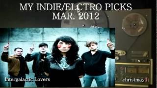 MY INDIE/ELECTRO PICKS MAR. 2012