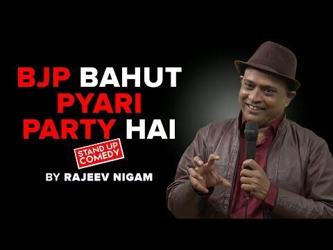 BAHUT JYADA PYARI... BJP   BY RAJEEV NIGAM