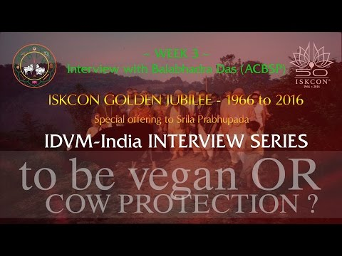 To be Vegan or not to be Vegan. - Interview with Balabhadra Das (ACBSP)