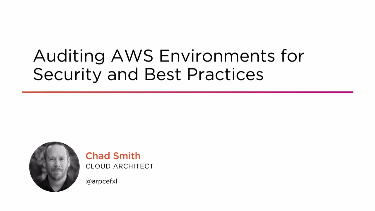 Auditing AWS Environments for Security and Best Practices | Pluralsight