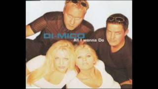 Di-Mico -  All I Wanna Do (Ibiza