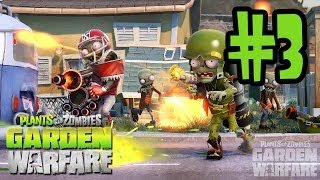 Plants VS Zombies Garden Warfare Gameplay Walkthrough Part 3 - Team Vanquish - Zombies & Plants
