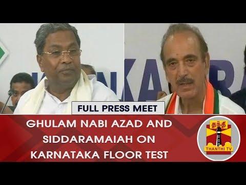 Ghulam Nabi Azad and Siddaramaiah on SC's Order for Karnataka Floor Test | FULL PRESS MEET