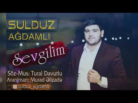 Sulduz Ağdamlı -  Sevgilim 2019 / Audio