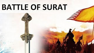 Battle of Surat, Chhatrapati Shivaji Maharaj vs Inayat Khan, Battle Series 27