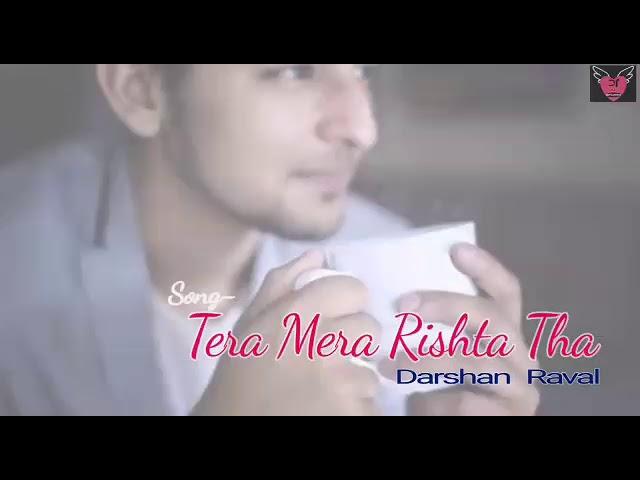 Tera Mera Rishta Tha Full Title song  | Darshan Raval | Roop serial song