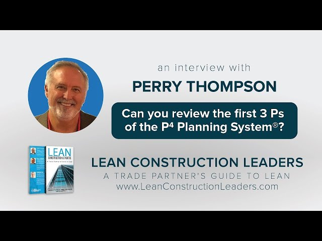 Can you review the first 3 Ps of the P4 Planning System?