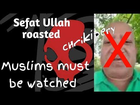 Sefat Ullah roasted || Muslim hole must dekhben