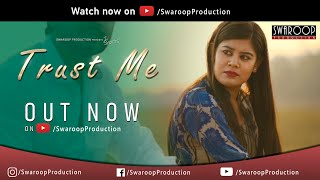 Trust Me | Hindi Short Film | Love Story | Inspirational | InShorts | Season 01 | 2019