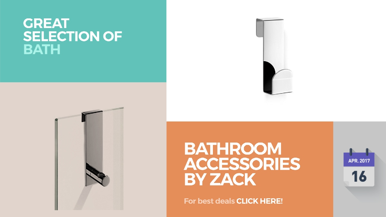 Bathroom Accessories By Zack Great Selection Of Bath Products