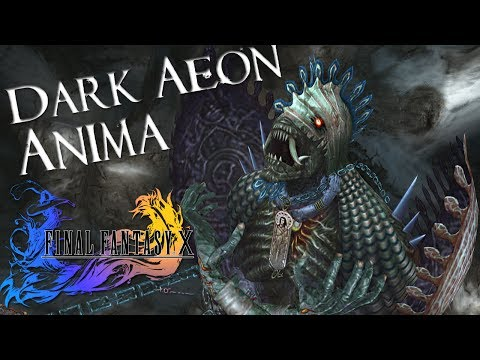 The Dark Aeon Anima - Final Fantasy X HD Remaster
