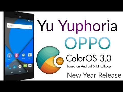 Oppo ColorOs 3.0 on Yuphoria*Volte?* New Year Special