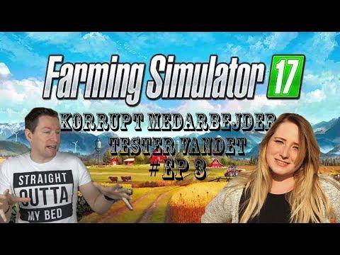 Korrupt medarbejder, Tester vandet //EP3//Farming Simulator17