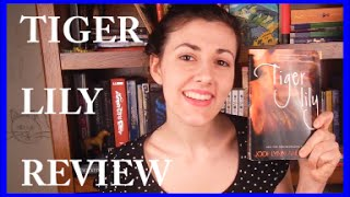 Tiger Lily by Jodi Lynn Anderson | Book Review