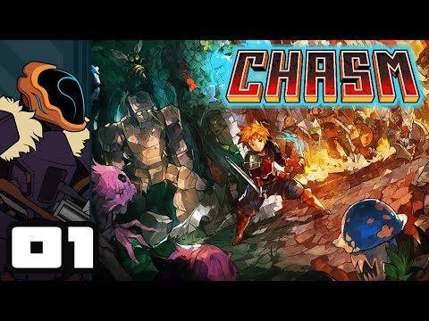 Let's Play Chasm - PC Gameplay Part 1 - It's Been A Long Time Coming...