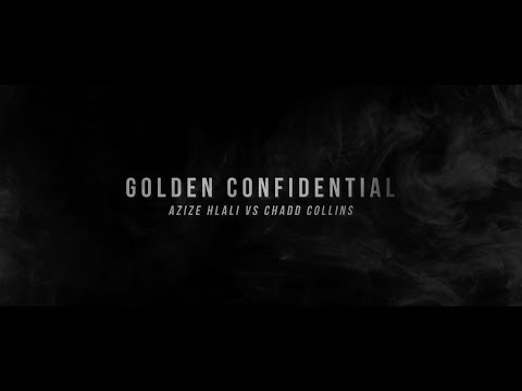 Golden Confidential part 1 Azize Hlali vs Chadd Collins