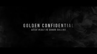Golden Confidential part 1 Azize Hlali vs Chadd Collins