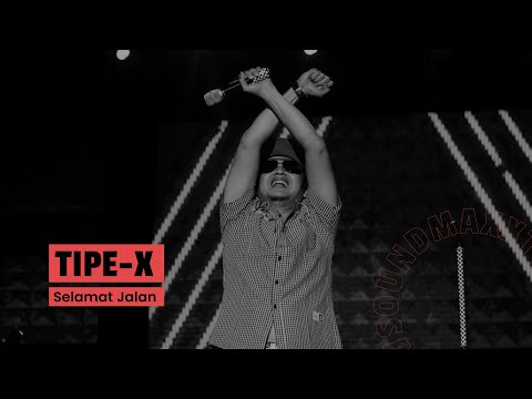 Tipe-X - Selamat Jalan (Live at Unity Pitstop 2017)