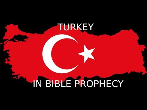 The Importance of Turkey in Bible Prophecy (Ezekiel 38)