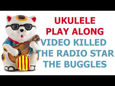 Video Killed the Radio Star - The Buggles - Ukulele cover and play along with lyrics and chords