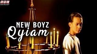 NEW BOYZ - QYIAM