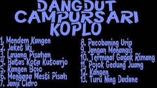 Single Terbaru -  Full Album Dangdut Cursari Koplo Ll Tembang