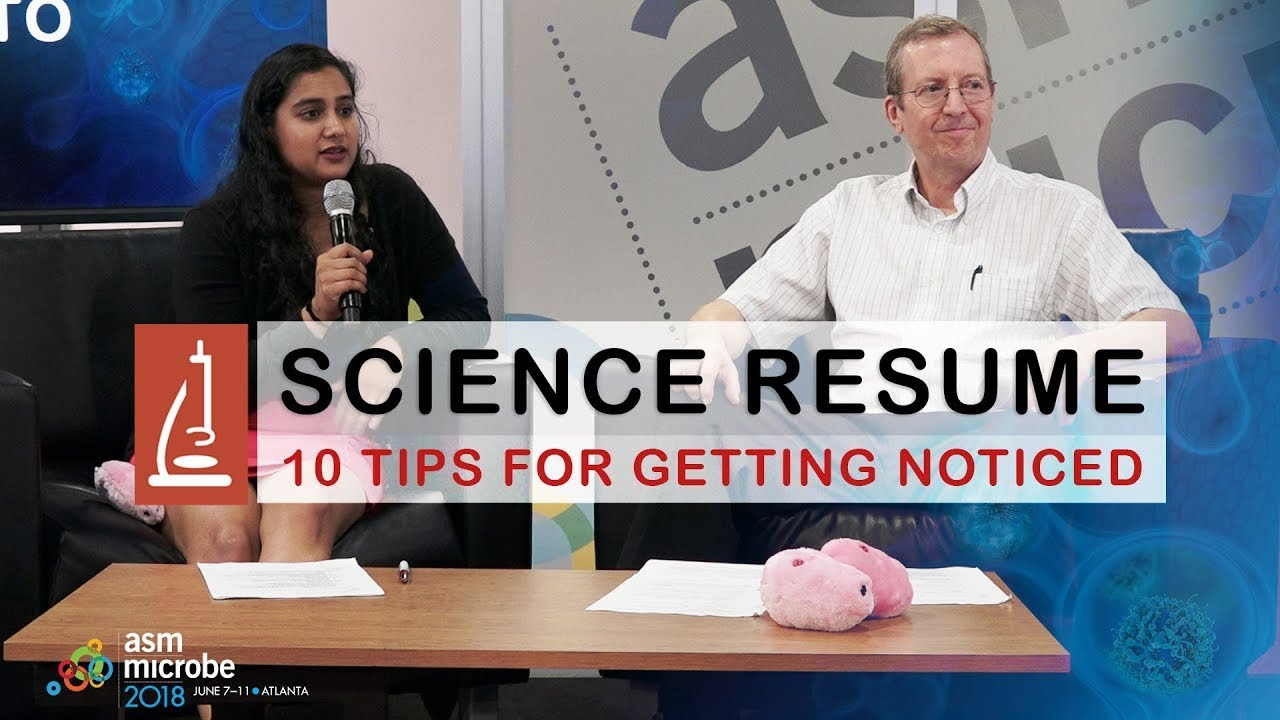10 Tips for Writing Better Science Industry Resumes | ASM org
