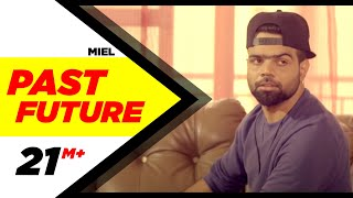 Past Future (Full Video) | Miel | Latest Punjabi Song 2016 | Speed Records thumbnail